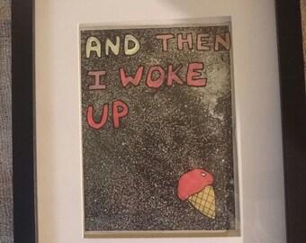 Wall art, art print - And then I woke up