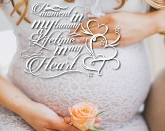 A Moment in My Tummy-Photo Overlay Quote- PNG Maternity Word Overlay- INSTANT DOWNLOAD