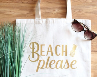 Beach please tote, beach please, pineapple tote, beach tote bag, beach please tote bag, pineapple tote bag, gifts for her, vacation tote bag