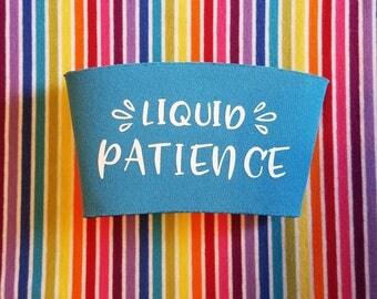 Reusable Coffee Sleeve - Cup Sleeve - Coffee Sleeve - Liquid Patience