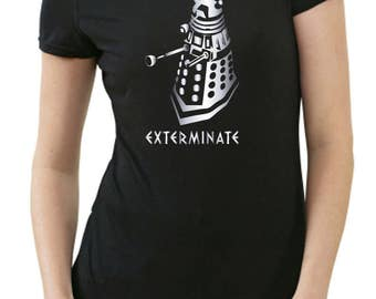 Dalek exterminate ladies T-Shirt