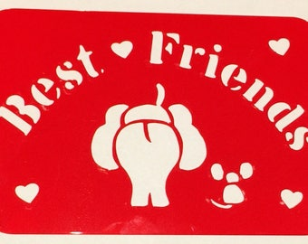 Best Friends Stencil **Introductory Price!**