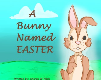 A Bunny Named Easter