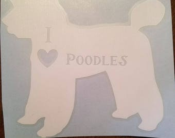 I Love Poodles Decal