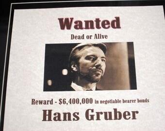 Hans Gruber - Die Hard - Wanted Poster