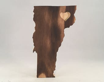 Torched Wood Vermont   Free Shipping   State Wooden Sign Heart Cutout   All States Available   Many Sizes   Wall Art