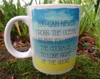 Ocean Quote Mug Hand Made Original Design