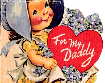 Vintage Original 1940's For My Daddy little Girl Wearing Bonnet Valentine's Day Greetings Card (B17)