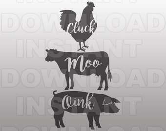 Cluck Moo Oink Farm Animals SVG File,Farmhouse Sign SVG -Commercial & Personal Use- svg file for Cricut,svg file for Silhouette,vinyl cutter
