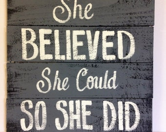 She believed she could so she did sign pallet wood home decor graduation gift girl