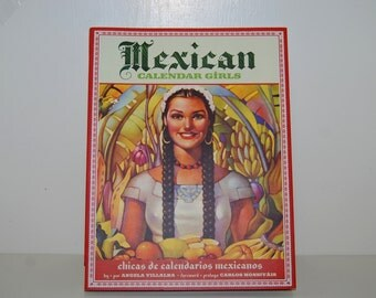 MEXICAN CALENDAR GIRLS book by Angela Villalba 1st Edition