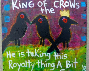Raven Crow Black Bird Painting On Wood 10x10  Tracey Ann Finley Raw Brut Outsider Art KING of the Crows