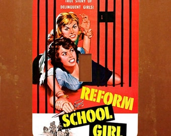 Reform School Girl -- Vintage Kitsch Movie Pinup Light Switch Cover -- Oversized (Multiple Styles)
