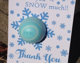 Love you SNOW much, baby shower favor printable, EOS lip balm cards, instant download, blue, snowflakes, thank you, showering baby with love