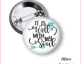 It Is Well With My Soul Pinback Button