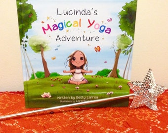 Lucinda's Magical Yoga Adventure Book and Wand Set