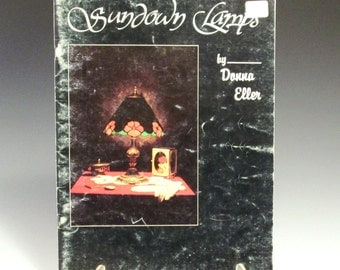 Stained Glass Lamp Pattern Book - Sundown Lamps by Donna Eller