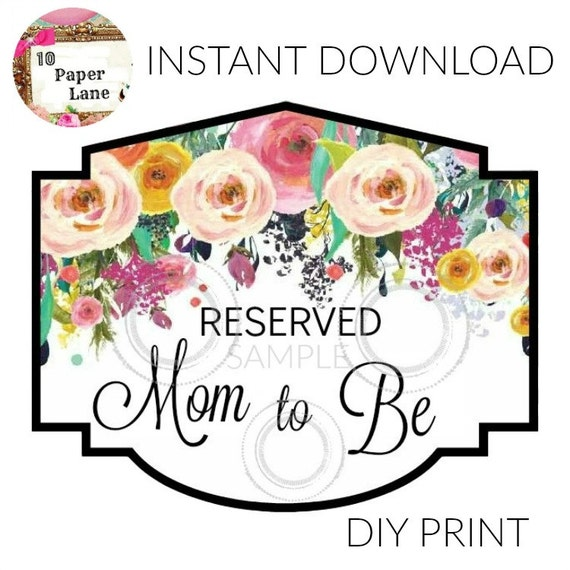 Baby Shower MOM TO BE Chair Sign Instant Download Diy