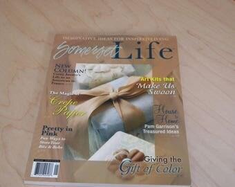 Somerset Life Magazine Winter 2008 Imaginative Ideas for Inspired Living
