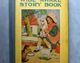 Vintage Wide Awake Story Book, 1918, Illustrated