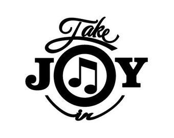 Take Joy In Music Decal