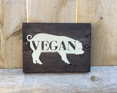 Vegan Pig Wooden Sign / Animal Lover / Wood Decor / Wall Hanging / Vegetarian Home Decor / Brown Cream / Rustic Painted Decoration