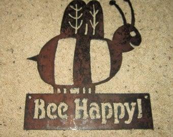 Bee Happy!  Metal art-rustic finish-cheerful-happy-joy-bees