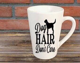 Dog Hair Donu0027t Care Dog Lover Mug Coffee Cup Kitchen Decor Bar Gift For