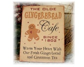 The Olde Gingerbread Cafe primitive wood Christmas sign