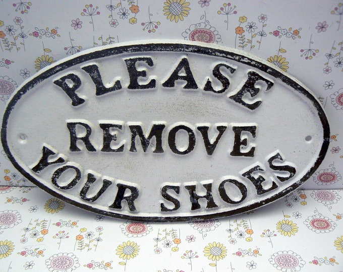 Please Remove Your Shoes Oval Cast Iron Sign Classic White Wall Entryway Door Plaque Shabby Style Chic Request Take off Shoe Great Gift Idea