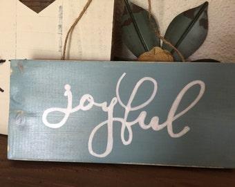joyful wood sign