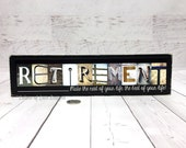 Retirement Gifts for Men Women, Retirement Sign, Retirement Party, Retirement Gifts for Dad Teacher Retirement, Military Retirement, Letters