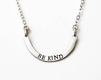 be kind — stamped silver arc necklace