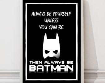 Always Be Batman Wall Art Poster