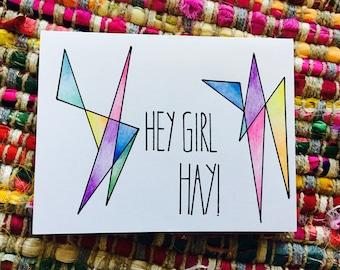 Hey Girl Hay (blank)