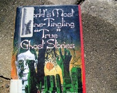 "Vintage Book World's Most Spine-Tingling ""True"" Ghost Stories by Sheila Annr Barry with Illustrations by Jim Sharpe"