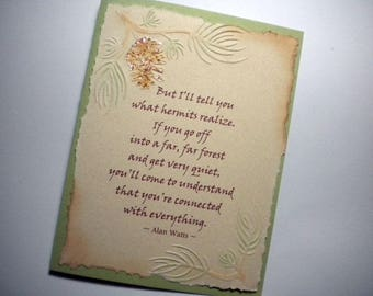 HERMIT'S CONNECTION ~ Mixed media greeting card, inspirational quote by Alan Watts