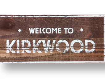 Kirkwood neighborhood  Rustic Cedar Sign 11 x 23