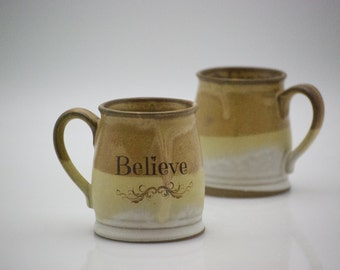 Believe Mug - Believe Cup - Inspirational Coffee Cup - Inspirational Cup - Inspirational Coffee Mug - Teacher Gift - Ceramic Coffee Cup