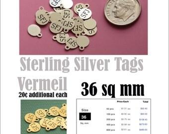 Custom Sterling Silver Tags , 100 pcs, 6 mm diameter