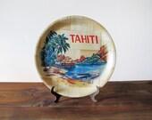 Vintage Tahiti Souvenir Tiki Tray Plate