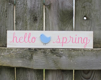 Hello Spring Sign~ Spring Decor~ Rustic Spring Decor~ Blue Bird Sign~ Handlettered Sign~ Wooden Spring Sign~ Spring Shelf Sitter~Spring Gift
