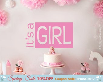 It's a Girl Wall Decal, It is a Girl Wall Sticker, Vinyl Lettering Wall Decal, Girls Bedroom Nursery Wall Decal, Baby Girl Shower Decor