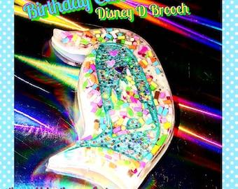 Birthday Cake Disney D Brooch