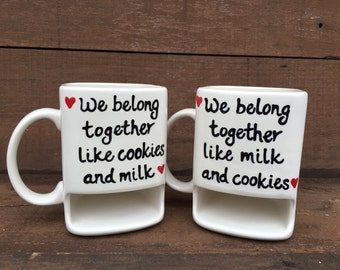 We Belong Together Like Cookies And Milk - Ceramic Dunk Mugs - Ready to Ship - Set of 2