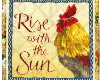 Proud Rooster Potholder, Rise with Sun, handmade quilted pot holder kitchen 8 x 8