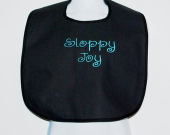 Sloppy Eater, Custom Funny Adult Bib, Clothing Cover Up Protector, Gag Gift, Personalized With Name, No Shipping Fee,  Ships TODAY AGFT 790