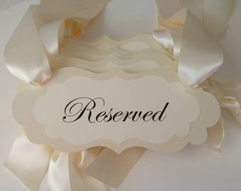 Wedding Reserved Pew Signs for Special Guest Seating During Your Wedding Ceremony Prepared in your Wedding Colors