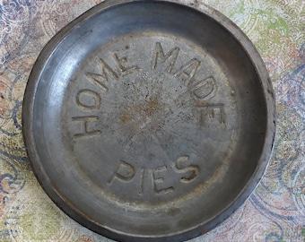 Vintage Metal Pie Tin, Home Made Pies