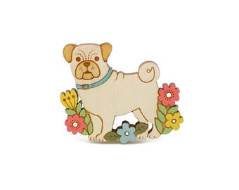 Pug brooch ~ hand painted laser cut dog brooch